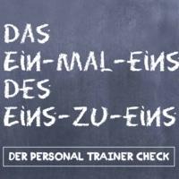 Das Ein-Mal-Eins des Eins-zu-Eins - Der Personal Trainer Check
